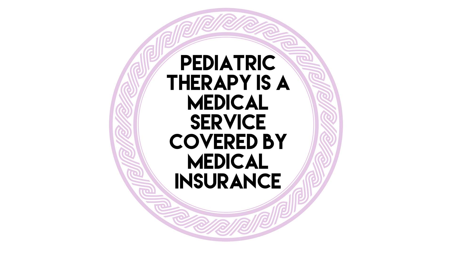 Pediatric Therapy Covered by Insurance